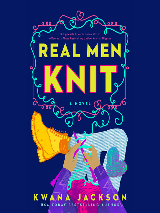 Title details for Real Men Knit by Kwana Jackson - Wait list