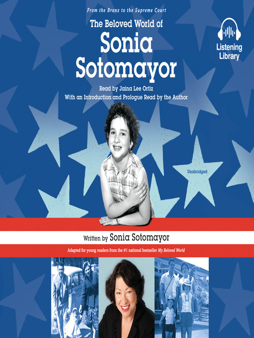 Title details for The Beloved World of Sonia Sotomayor by Sonia Sotomayor - Available