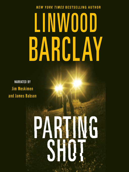 Title details for Parting Shot by Linwood Barclay - Wait list