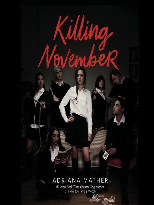 Title details for Killing November by Adriana Mather - Available
