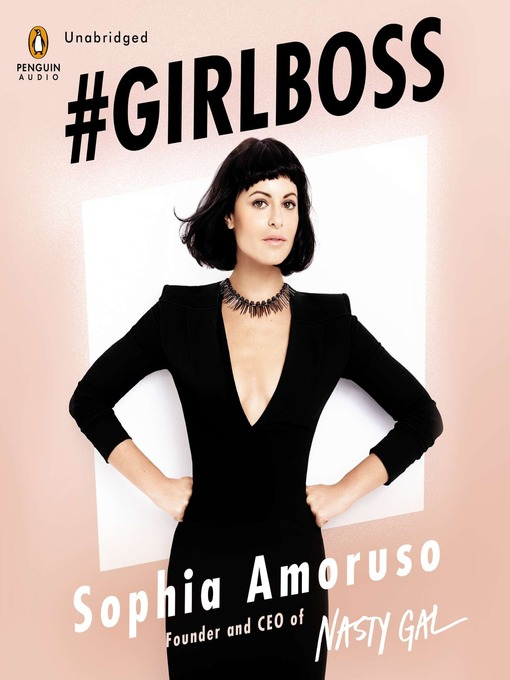 Title details for #GIRLBOSS by Sophia Amoruso - Wait list