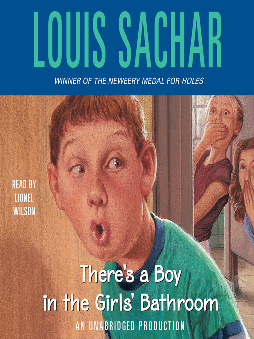 Title details for There's a Boy in the Girls' Bathroom by Louis Sachar - Available