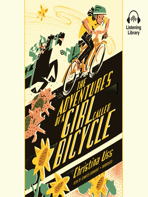Title details for The Adventures of a Girl Called Bicycle by Christina Uss - Wait list