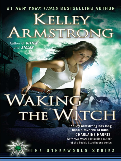 Title details for Waking the Witch by Kelley Armstrong - Available
