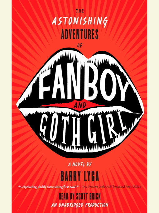 Title details for The Astonishing Adventures of Fanboy and Goth Girl by Barry Lyga - Available