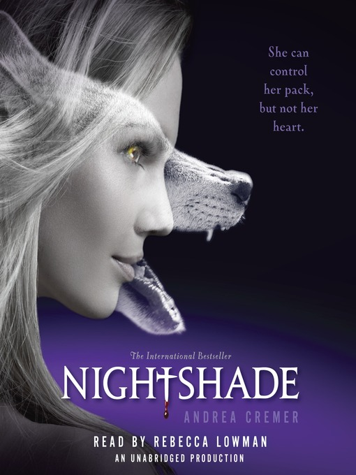 Title details for Nightshade by Andrea Cremer - Available