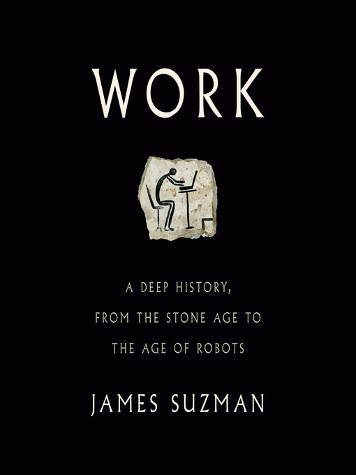 Title details for Work by James Suzman - Available