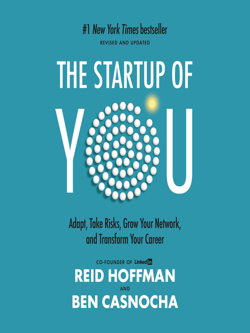 Title details for The Start-Up of You by Reid Hoffman - Available
