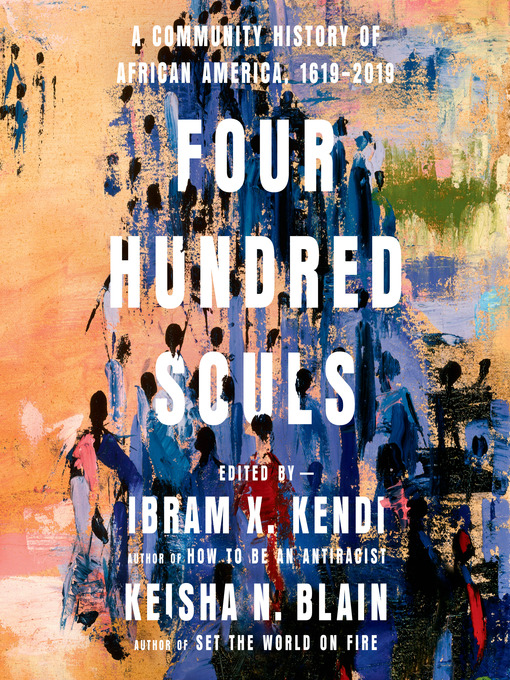 Title details for Four Hundred Souls by Ibram X. Kendi - Wait list
