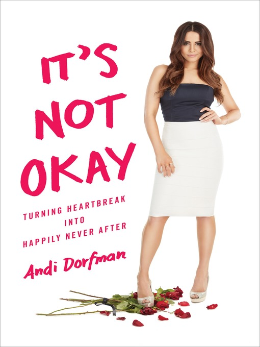 Title details for It's Not Okay by Andi Dorfman - Wait list