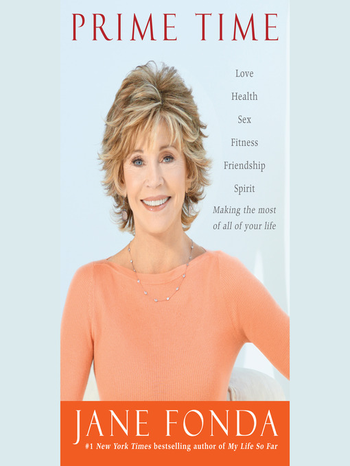 Title details for Prime Time by Jane Fonda - Available