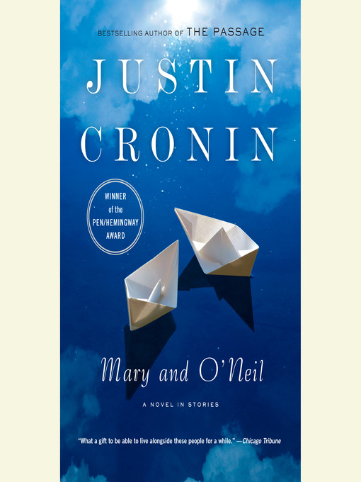 Title details for Mary and O'Neil by Justin Cronin - Available
