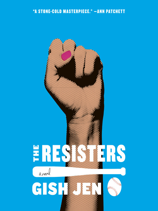 Title details for The Resisters by Gish Jen - Available