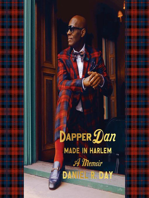 Title details for Dapper Dan by Daniel R. Day - Wait list