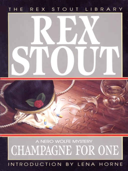 Title details for Champagne For One by Rex Stout - Wait list