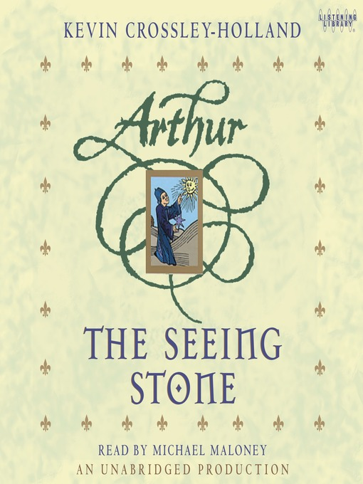 Title details for The Seeing Stone by Kevin Crossley-Holland - Available
