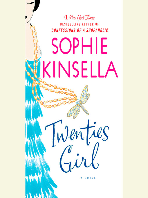 Title details for Twenties Girl by Sophie Kinsella - Wait list