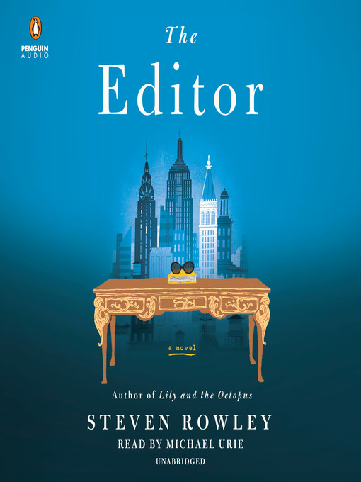 Title details for The Editor by Steven Rowley - Available