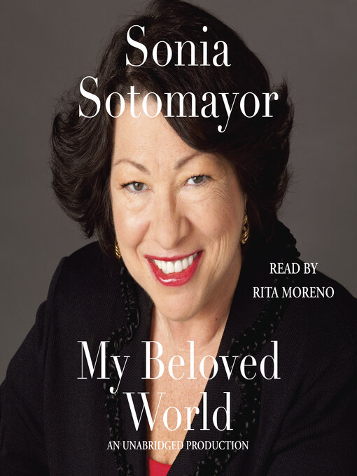 Title details for My Beloved World by Sonia Sotomayor - Wait list