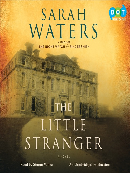 Title details for The Little Stranger by Sarah Waters - Available