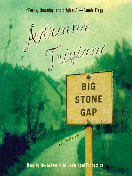 Title details for Big Stone Gap by Adriana Trigiani - Available