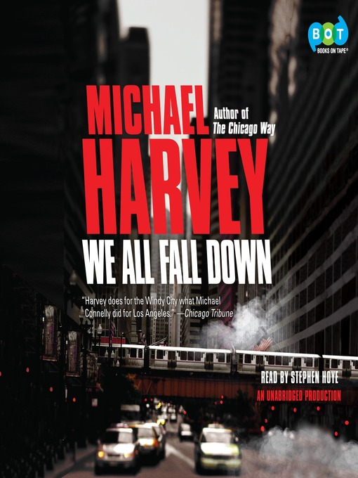 Title details for We All Fall Down by Michael Harvey - Available