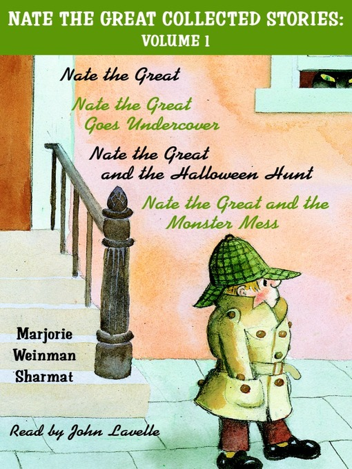 Title details for Nate the Great Collected Stories, Volume 1 by Marjorie Weinman Sharmat - Wait list