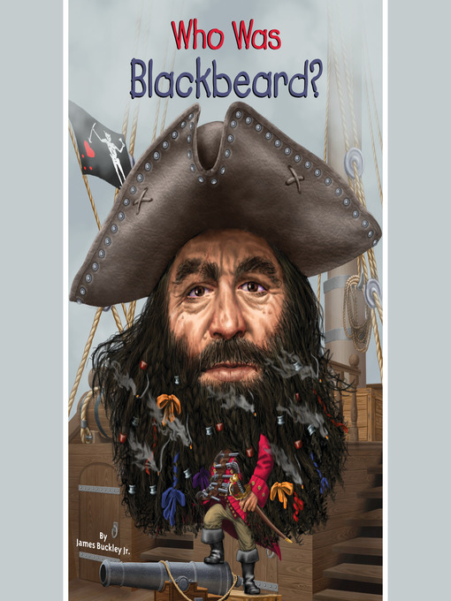 Title details for Who Was Blackbeard? by James Buckley - Available