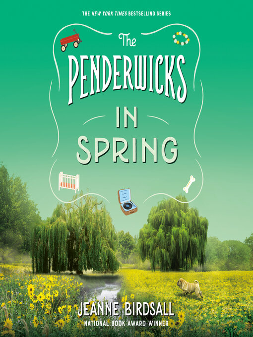 Title details for The Penderwicks in Spring by Jeanne Birdsall - Wait list