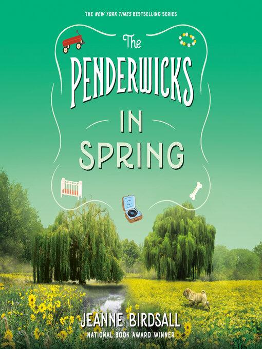 The Penderwicks in Spring - Listening Books - OverDrive