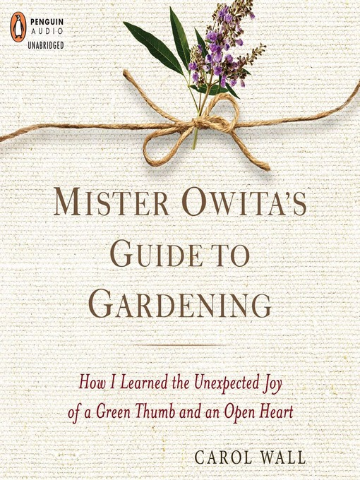Title details for Mister Owita's Guide to Gardening by Carol Wall - Wait list
