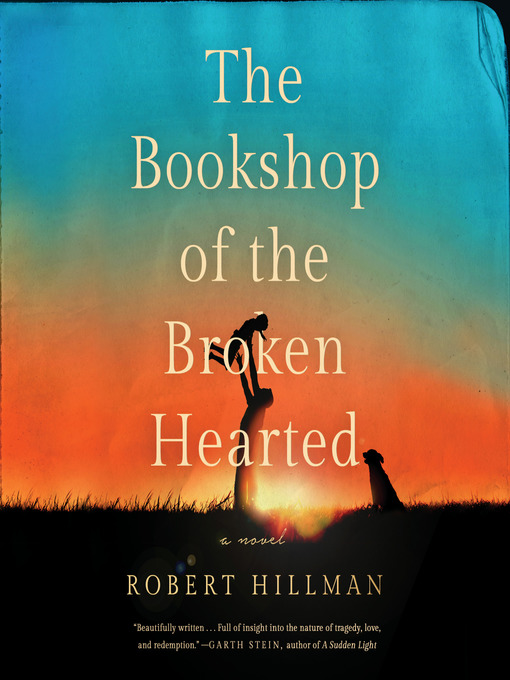 Title details for The Bookshop of the Broken Hearted by Robert Hillman - Wait list