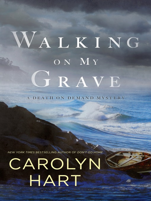 Title details for Walking on My Grave by Carolyn Hart - Wait list