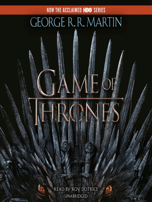 Title details for A Game of Thrones by George R. R. Martin - Wait list