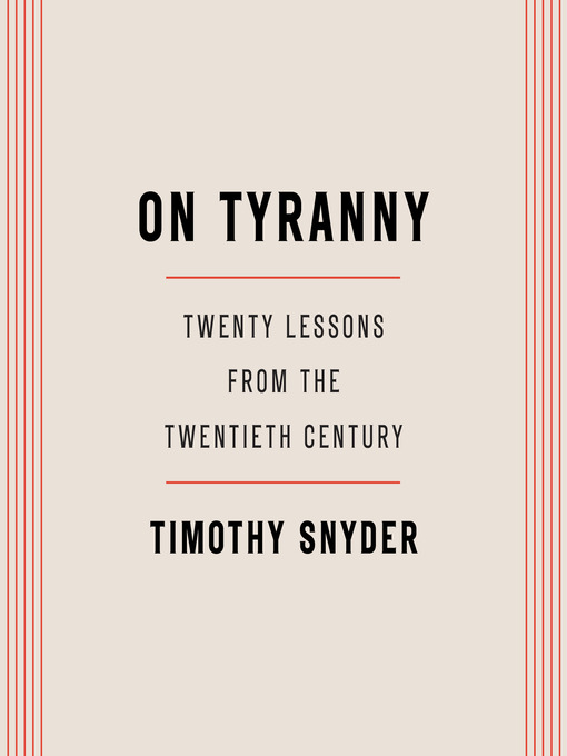 Title details for On Tyranny by Timothy Snyder - Available
