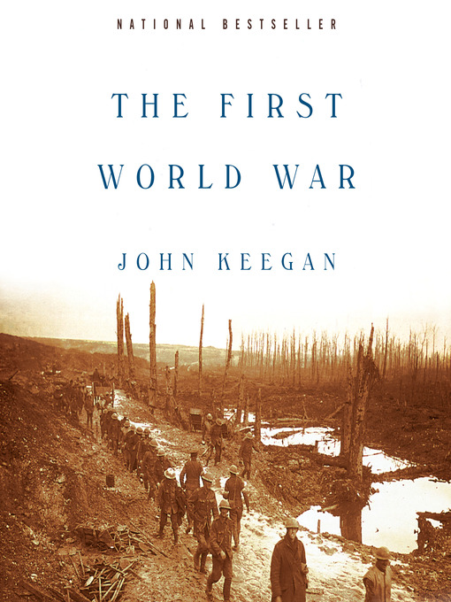 Title details for The First World War by John Keegan - Available
