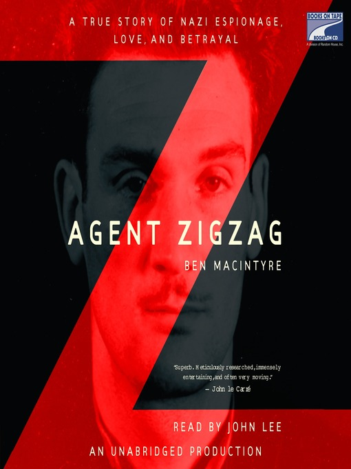 Title details for Agent Zigzag by Ben Macintyre - Available