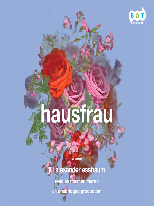 Title details for Hausfrau by Jill Alexander Essbaum - Wait list