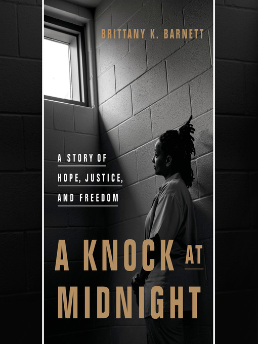Title details for A Knock at Midnight by Brittany K. Barnett - Available