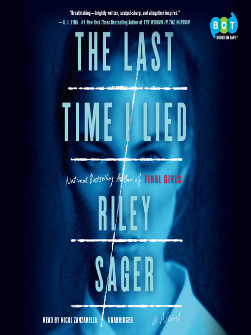 Title details for The Last Time I Lied by Riley Sager - Wait list