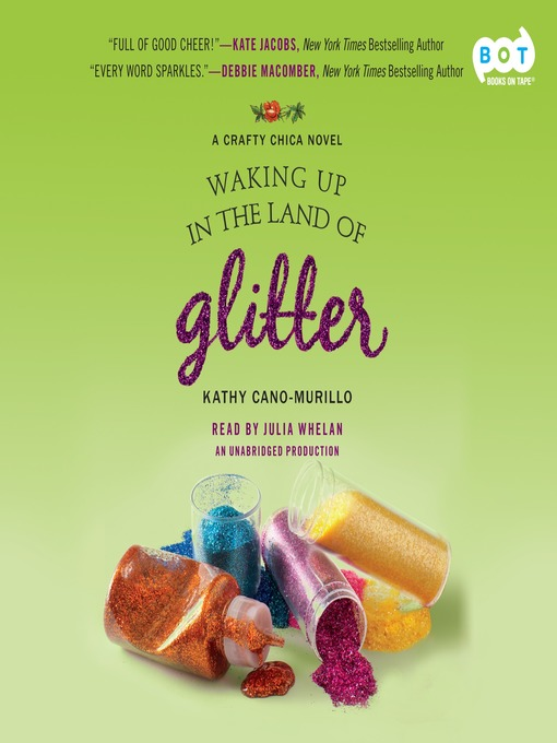 Title details for Waking Up in the Land of Glitter by Kathy Cano-Murillo - Available