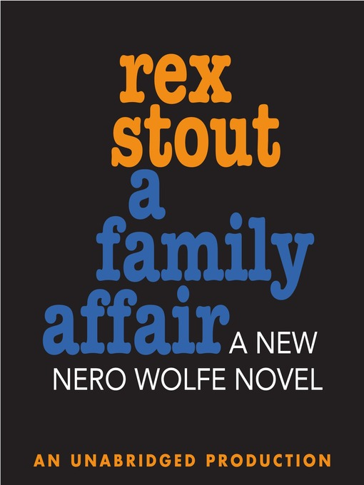 Title details for A Family Affair by Rex Stout - Wait list