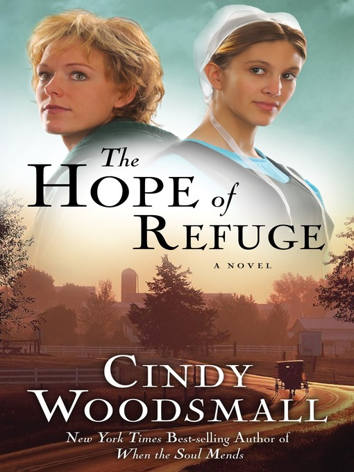 Title details for The Hope of Refuge by Cindy Woodsmall - Wait list