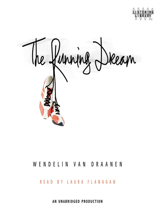 Title details for The Running Dream by Wendelin Van Draanen - Available