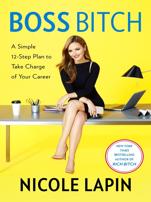 Title details for Boss Bitch by Nicole Lapin - Available