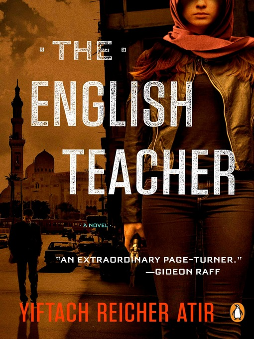 Title details for The English Teacher by Yiftach Reicher Atir - Available