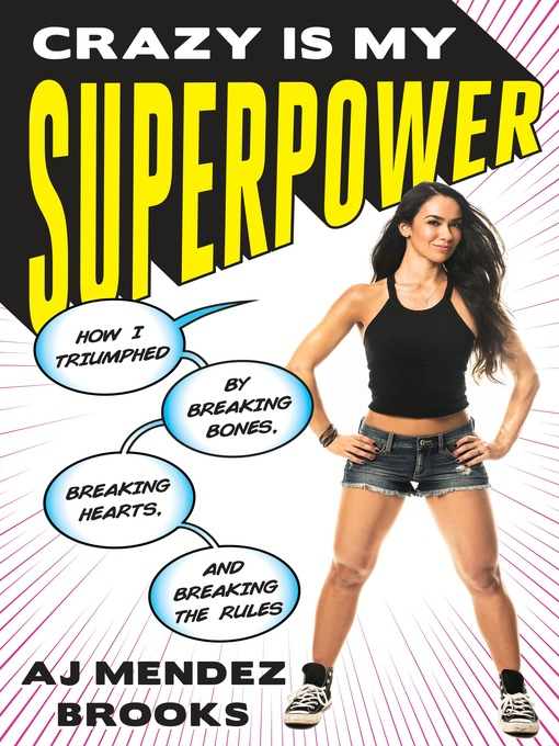 Title details for Crazy Is My Superpower by A. J. Mendez - Available