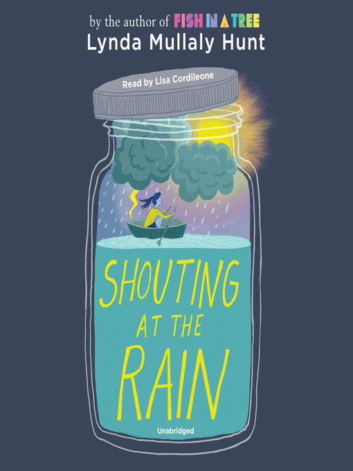 Title details for Shouting at the Rain by Lynda Mullaly Hunt - Available