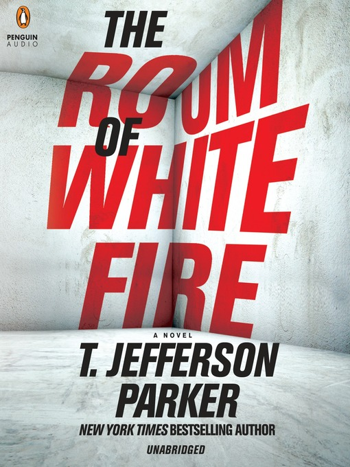 Title details for The Room of White Fire by T. Jefferson Parker - Available