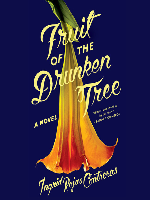 Title details for Fruit of the Drunken Tree by Ingrid Rojas Contreras - Wait list
